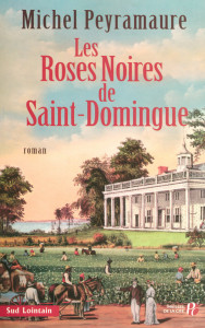 les roses noires de saint domingue